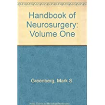 Handbook of Neurosurgery: Volume One