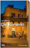 SZ-Bibliothek Metropolen Band 20: Die Römerin - Alberto Moravia