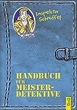 Inspektor Schnüffel - Handbuch für Meisterdetektive
