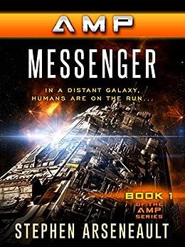 AMP Messenger (English Edition) di [Arseneault, Stephen]