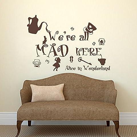 Alice au pays des merveilles Sticker mural quotes- nous sommes