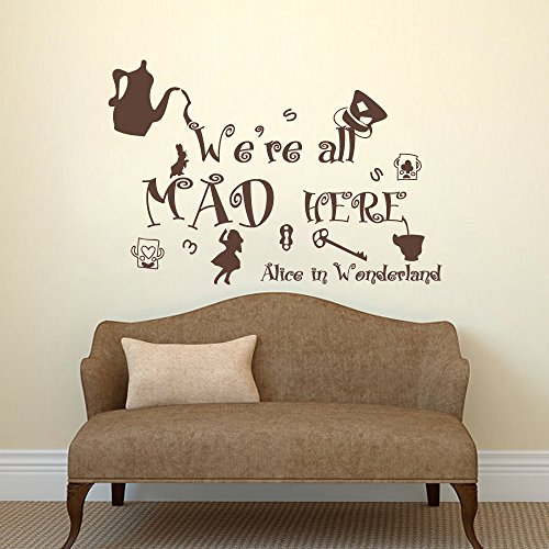 Alice in Wonderland Wand Aufkleber quotes- WE ARE ALL MAD HERE Wand Aufkleber Kinder Zimmer Wohnzimmer Wohnheim Schlafzimmer Vinyl Art Wand Aufkleber (braun, 38,1 cm H X22