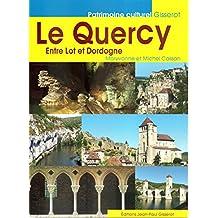 Le Quercy : Entre Lot et Garonne