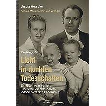 Licht in dunklen Todesschatten… Ein Elternpaar verliert nacheinander drei Kinder, jedoch nicht den Lebensmut: Christografie