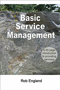 Basic Service Management (English Edition) von [England, Rob]