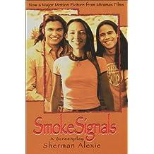 Smoke Signals: A Screenplay