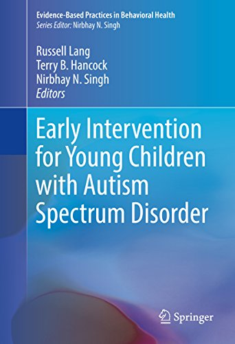 Early Intervention for Young Children with Autism Spectrum Disorder (Evidence-Based Practices in Behavioral Health)