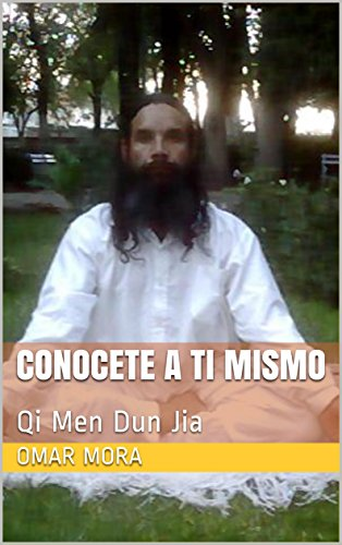 Conocete a ti mismo: Qi Men Dun Jia (Spanish Edition)