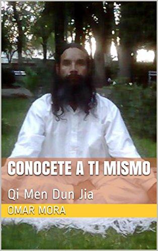 Conocete a ti mismo: Qi Men Dun Jia (Spanish Edition)