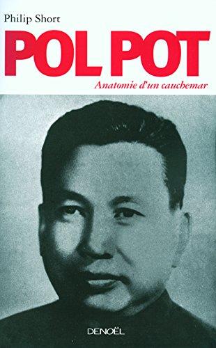 Pol Pot: Anatomie d'un cauchemar