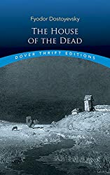 The House of the Dead (Dover Thrift Editions)