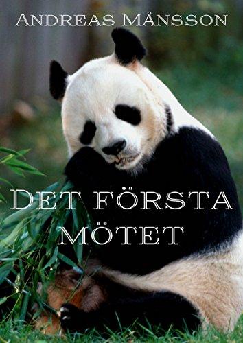 Det första mötet (Swedish Edition) por Andreas Månsson