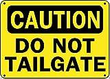 "Dozili Hinweisschild ""Do Not Tailgate"" – Aluminium-Sicherheits-Schild 12' x 18' einfarbig"