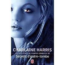 Les Mysteres de Harper Connelly - 4 - Se (Darklight)