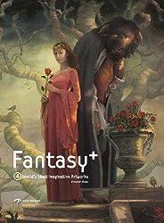 Fantasy + : Tome 4, World's most imaginative artworks