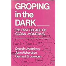 Groping in the Dark: The First Decade of Global Modelling (1982-05-28)