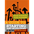 A Guide to Starting and Developing a New Business (Make Business Your Business)