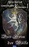 Das Heim der Wölfe: Chronik der Vennatoren 1 (German Edition)