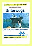 Unterwegs auf interessanten Schiffen: Teil 1 des Bandes 59 in der maritimen gelben Buchreihe bei Jürgen Ruszkowski