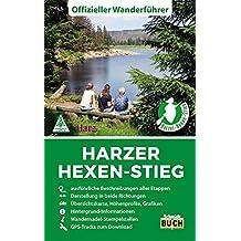 Harzer Hexen-Stieg: Offizieller Wanderführer in beide Richtungen