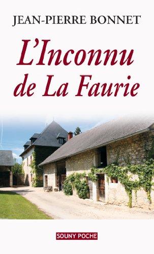 L'Inconnu de La Faurie par Jean-Pierre Bonnet