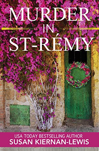 Murder in St-Rémy: Book 15 of The Maggie Newberry Mysteries (English Edition)