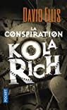 La Conspiration Kolarich par Ellis