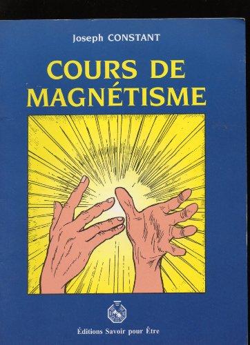 Cours de magnétisme