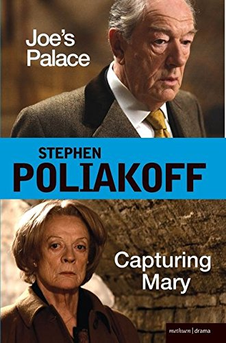 'Joe's Palace' and 'Capturing Mary': Two Major New Screenplays for the BBC (Screen and Cinema) (Capturing Mary)