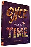 Once Was a Time by Leila Sales (2016-04-05)