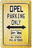 Blechschild Opel parking only 20 x 30 cm Reklame Retro Blech 90