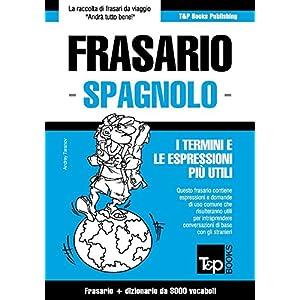 Frasario Italiano-Spagnolo e vocabolario tematico