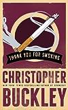 Image de Thank You for Smoking (English Edition)