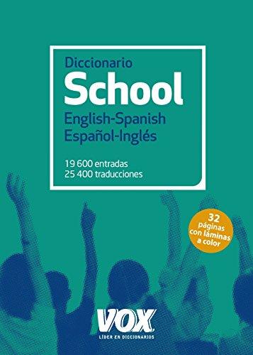 Diccionario School English-Spanish, Español-Inglés (Vox - Lengua Inglesa - Diccionarios Escolares)