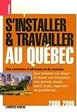 S'installer et travailler au Québec...
