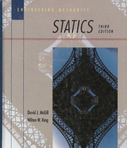 engineering-mechanics-statics-pws-series-in-engineering-by-david-j-mcgill-1995-01-30