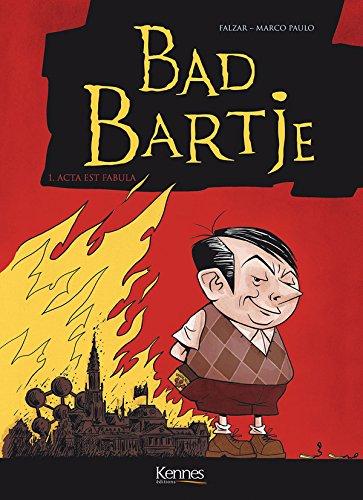 Bart Badje - Tome 1