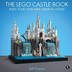 The Lego Castle Book: Build Your Own Mini Medieval World Lego Outlet LEGO