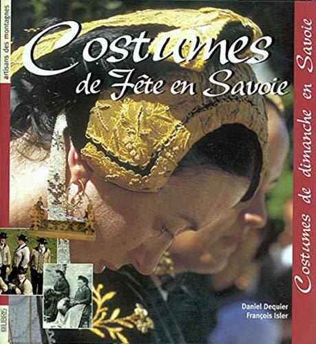 Costumes de fêtes en Savoie: Costumes de dimande en Savoie