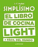 Libros PDF Simplisimo El libro de cocina light mas facil del mundo Larousse Libros Ilustrados Practicos Gastronomia (PDF y EPUB) Descargar Libros Gratis