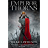 Emperor of Thorns (The Broken Empire Book 3)