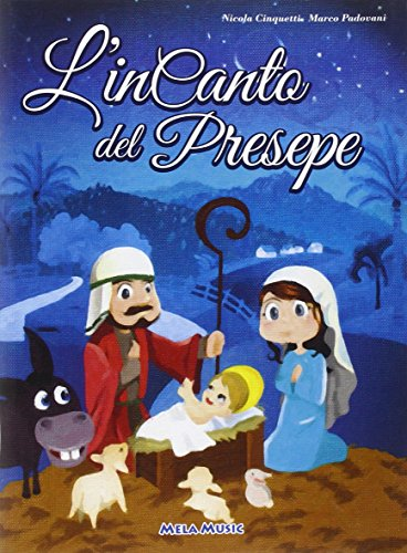 L'incanto del Presepe. Con CD Audio
