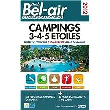 GUIDE BEL-AIR CAMPINGS 3-4-5 ETOILES 2014