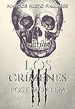 LOS CRÍMENES POST MORTEM: (El modus operandi que nunca has leído) Novela negra ambientada en 1868