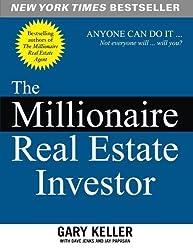 The Millionaire Real Estate Investor by Keller, Gary, Jenks, Dave, Papasan, Jay (2005) Paperback