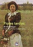 Libros Descargar en linea Flores Tardias Breviarios de Rey Lear (PDF y EPUB) Espanol Gratis