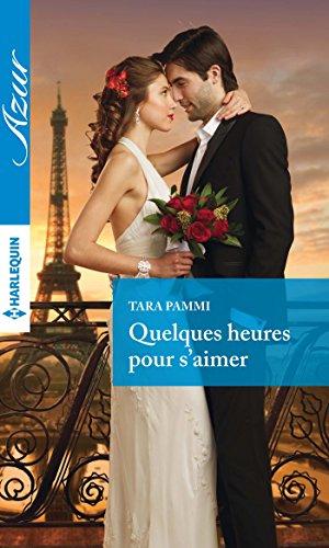 Quelques heures pour s'aimer (Azur) (French Edition)