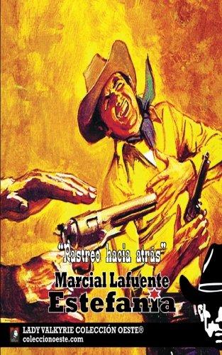 Rastreo hacia atras (Coleccion Oeste) por Marcial Lafuente Estefanía