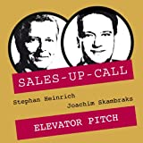 Elevator Pitch: Sales-up-Call