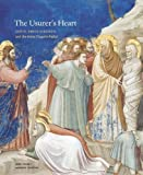 Front cover for the book The Usurer's Heart: Giotto, Enrico Scrovegni, and the Arena Chapel in Padua by Anne Derbes